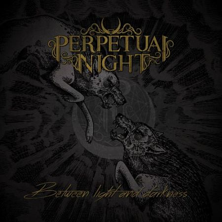 Perpetual Night - Between Light and Darkness [Compilation] (2017) 320 kbps