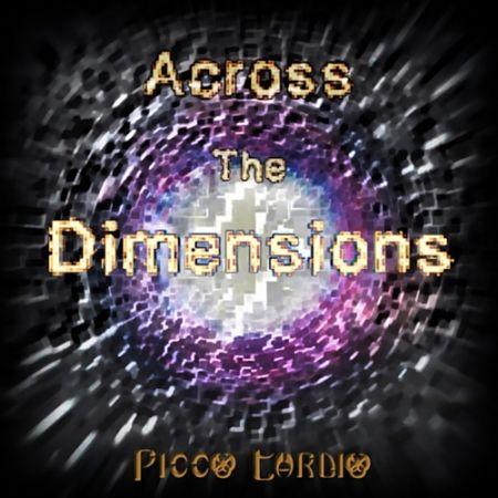 Picco Tardio - Across the Dimensions (2017) 320 kbps
