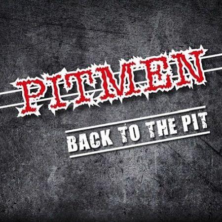 Pitmen - Back to the Pit (2017) 320 kbps