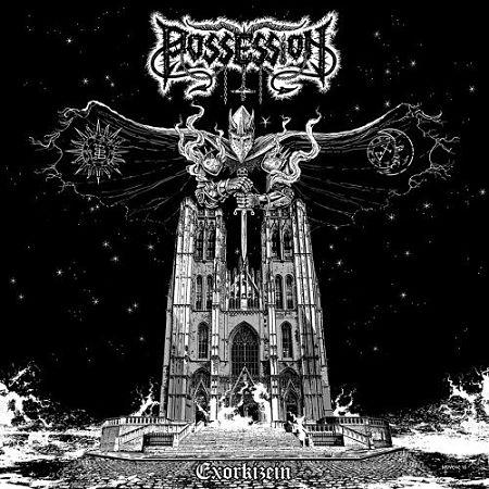 Possession - Exorkizein (2017) 320 kbps