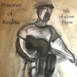 Prisoner Of Reality - Tale Of A Lost Pilgrim (2017) 320 kbps