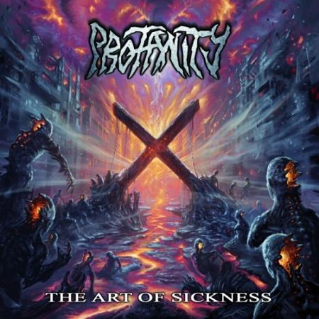 Profanity - The Art of Sickness (2017) 320 kbps