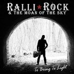 Ralli Rock & the Moan of the Sky – To Bring to Light (2017) 320 kbps