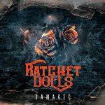 Ratchet Dolls – Damaged (2017) 320 kbps