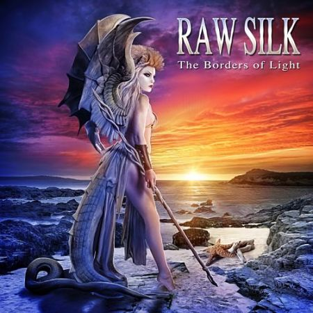 Raw Silk - The Borders of Light (2017) 320 kbps