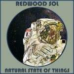Redwood Sol - Natural State of Things (2017) 320 kbps