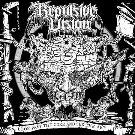 Repulsive Vision - Look Past The Gore And See The Art (2017) 320 kbps