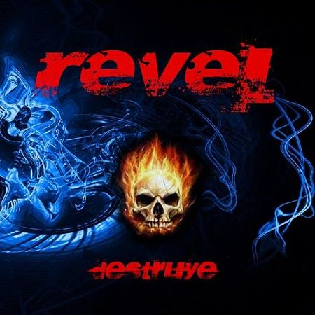 Revel - Destruye (2017) 320 kbps