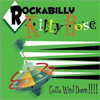 Rockabilly Kitty Rose - Gotta Wind Down! (2017) 320 kbps