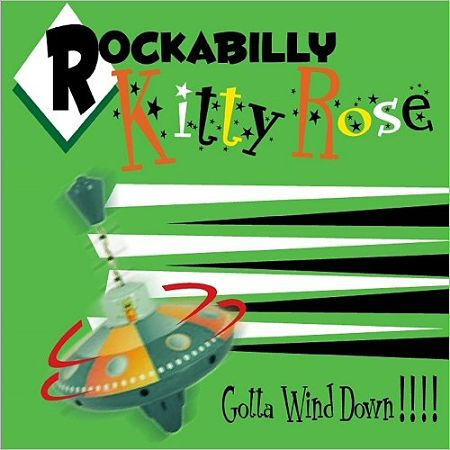 Rockabilly Kitty Rose - Gotta Wind Down! (2017) 320 kbps