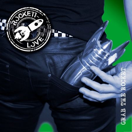 Rockett Love - Grab the Rocket (2017) 320 kbps