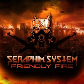 Seraphim System - Friendly Fire (2017) 320 kbps