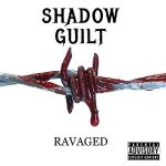 Shadow Guilt – Ravaged (2017) 320 kbps