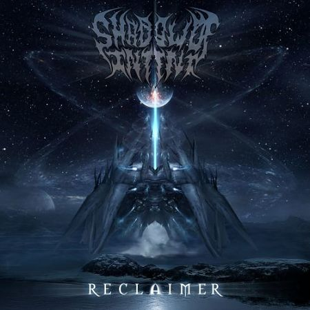 Shadow of Intent - Reclaimer (2017) 320 kbps