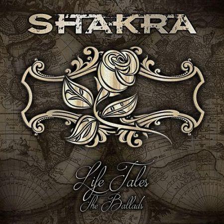 Shakra - Life Tales: The Ballads [Compilation] (2017) 320 kbps