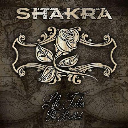 Shakra - Life Tales: The Ballads [Compilation] (2017) 320 kbps