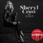 Sheryl Crow – Be Myself (Target Exclusive) (2017) 320 kbps