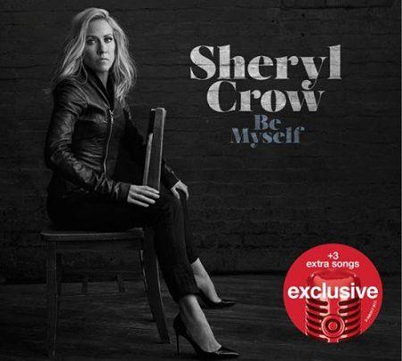 Sheryl Crow - Be Myself (Target Exclusive) (2017) 320 kbps