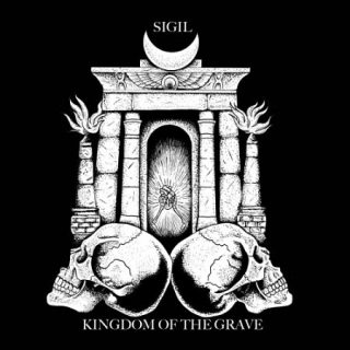 Sigil - Kingdom of the Grave (2017) 320 kbps