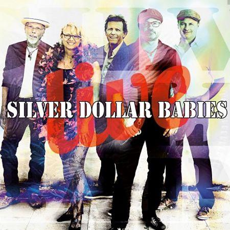 Silver Dollar Babies - Live (2017) 320 kbps