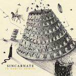 Sincarnate – In Nomine Homini (2017) 320 kbps