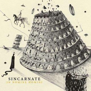 Sincarnate - In Nomine Homini (2017) 320 kbps
