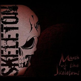 Skeleton - March of the Skeletons (2017) 320 kbps