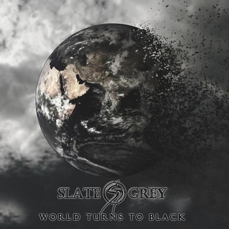 Slate Grey - World Turns to Black (2017) 320 kbps