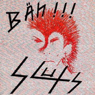 Sluts – Bäh!!! [Reissue] (2017) 320 kbps