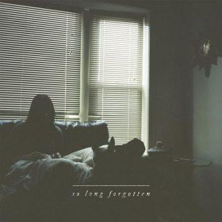 So Long Forgotten - So Long Forgotten (Deluxe Edition) (2017)