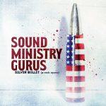 Sound Ministry Gurus – Silver Bullet (A Rock Opera) (2017) 320 kbps