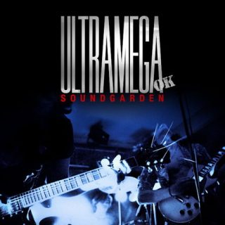 Soundgarden - Ultramega OK [Expanded Remastered Reissue]