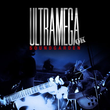 Soundgarden - Ultramega OK [Expanded Remastered Reissue]