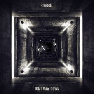 Stabbed - Long Way Down (2017) 320 kbps