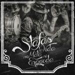 Stafas – La Vida No Mata Ni Engorda [Live] (2017) 320 kbps
