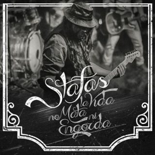 Stafas - La Vida No Mata Ni Engorda [Live] (2017) 320 kbps