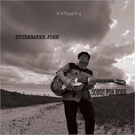 Studebaker John - Songs For None (2017) 320 kbps