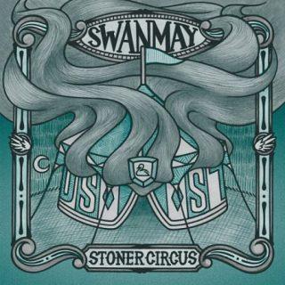 Swanmay - Stoner Circus (2017) 320 kbps