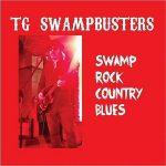TG Swampbusters – Swamp Rock Country Blues (2017) 320 kbps
