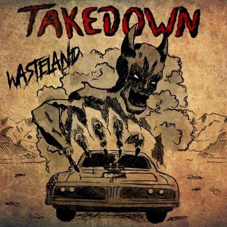 Takedown - Wasteland (2016) 320 kbps