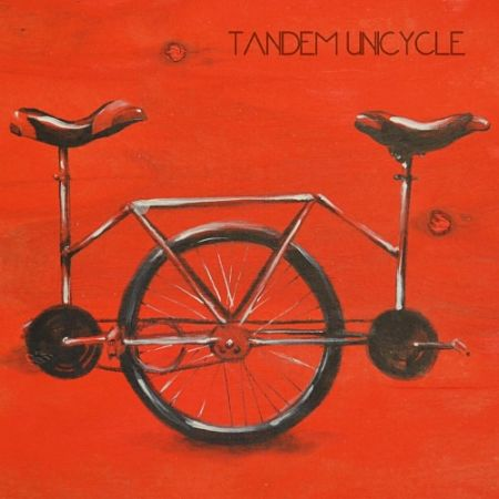 Tandem Unicycle - Tandem Unicycle (2017) 320 kbps