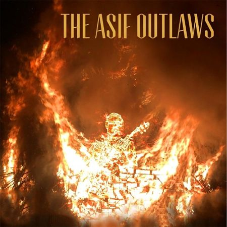 The Asif Outlaws - The Asif Outlaws (2017) 320 kbps