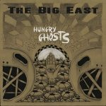 The Big East – Hungry Ghosts (2017) 320 kbps