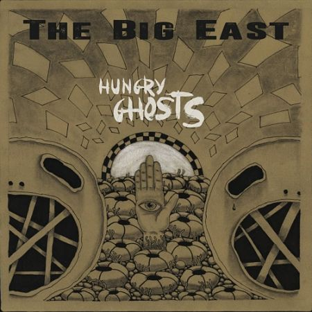 The Big East - Hungry Ghosts (2017) 320 kbps