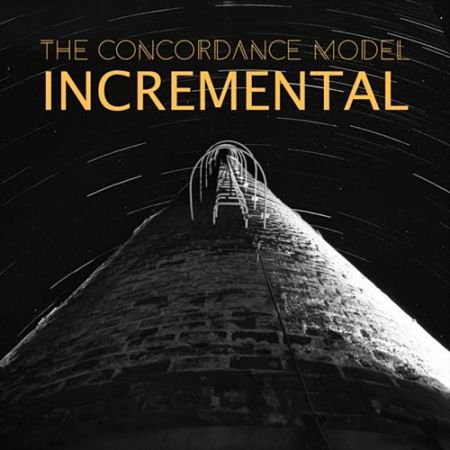 The Concordance Model - Incremental (2017) 320 kbps