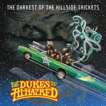 The Darkest of the Hillside Thickets - The Dukes of Alhazred (2017) 320 kbps