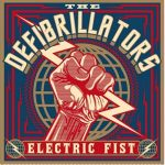 The Defibrillators – Electric Fist (2017) 320 kbps