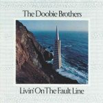 The Doobie Brothers – Livin' On The Fault Line (1977/2016) (Remastered, HDtracks) 320 kbps