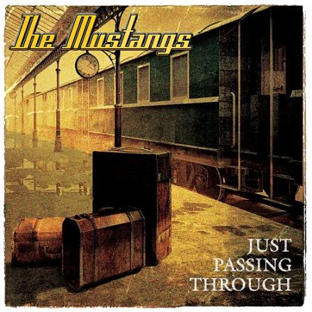 The Mustangs - Just Passing Through (2017) 320 kbps