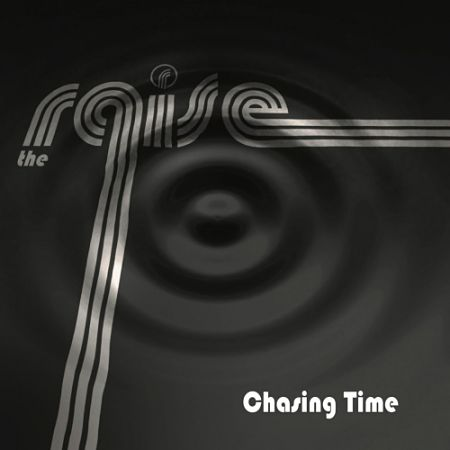 The Raise - Chasing Time (2017) 320 kbps